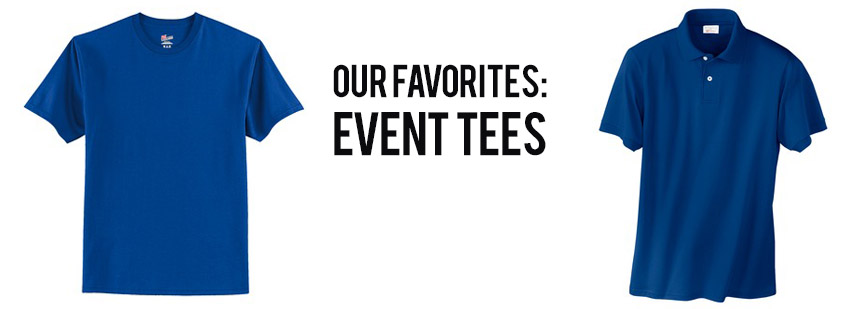 Our Favorite Event Shirts